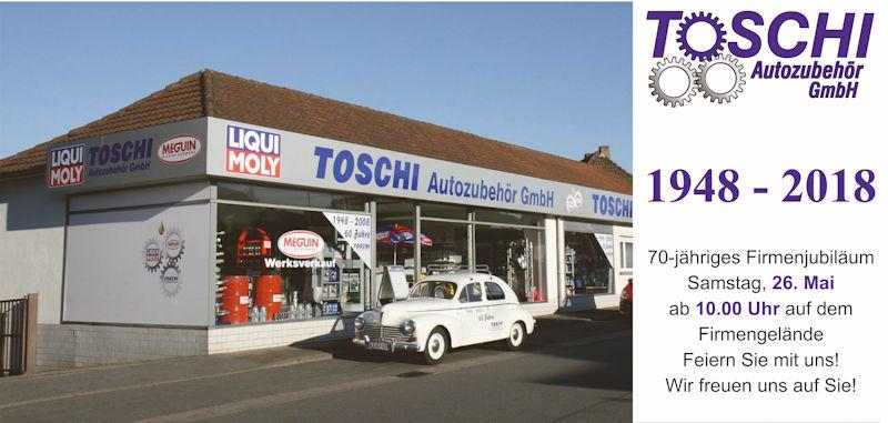 70 Jahre Paul Toschi Autozubehör GmbH